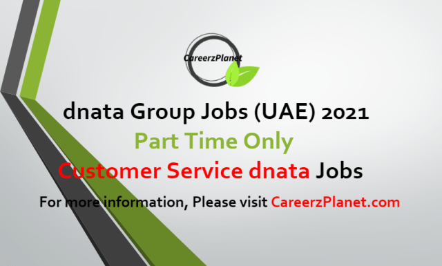 Customer Service dnata (Part Time Only) Jobs in UAE 07 Jul 2021
