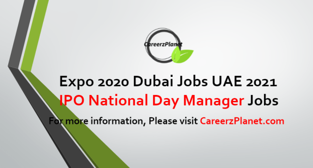 IPO National Day Manager Jobs in UAE 14 Jul 2021