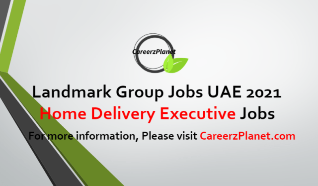 Home Delivery Executive Jobs in UAE 08 Jul 2021