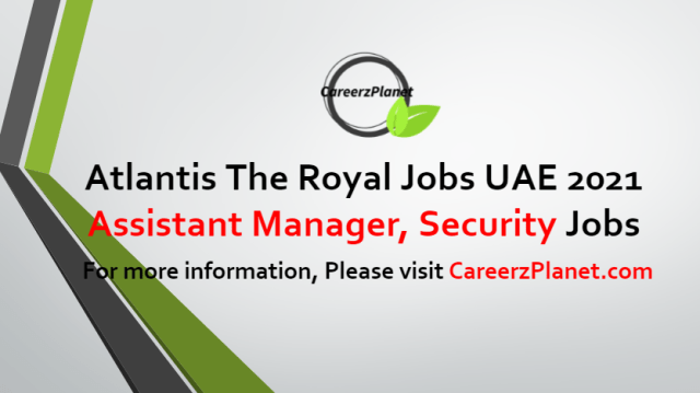 Assistant Manager, Security Jobs in UAE 09 Jul 2021