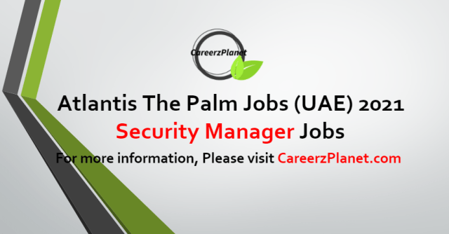 Security Manager Jobs in UAE 07 Jul 2021