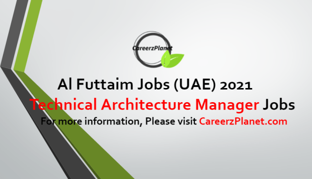 Technical Architecture Manager Jobs in UAE 09 Jul 2021