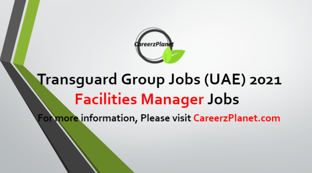 Facilities Manager Jobs in UAE 04 Jul 2021