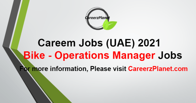 Operations Manager - Bike Jobs in UAE 26 Aug 2021