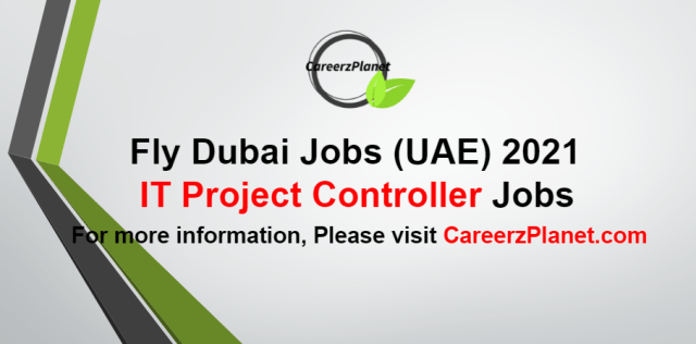 IT Project Controller Jobs in UAE 25 Aug 2021
