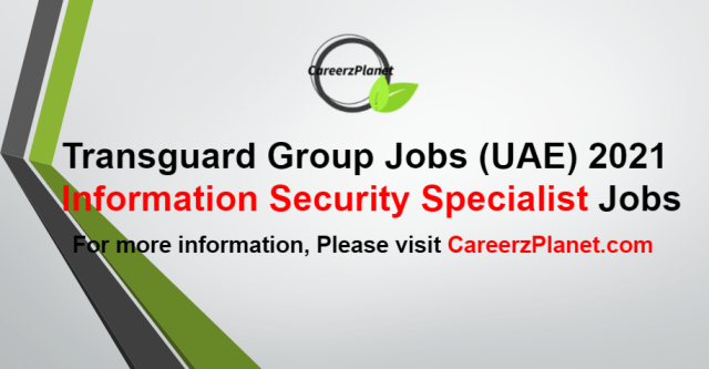 Information Security Specialist Jobs in UAE 20 Aug 2021