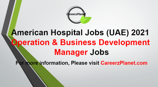 Manager of Operation and Business Development Jobs in UAE 20 Aug 2021