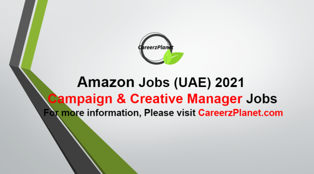 Campaign & Creative Manager Jobs in UAE 30  Sep 2021