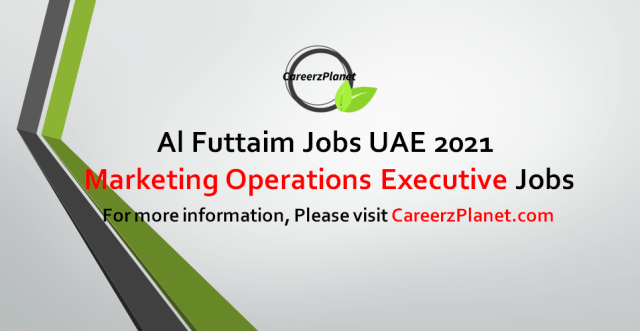 Marketing Operations Executive Jobs in UAE 15 Sep 2021