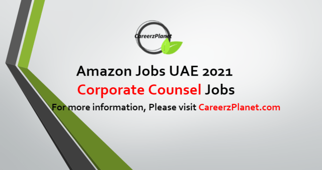 Corporate Counsel, Amazon Music Jobs in UAE 13 Sep 2021