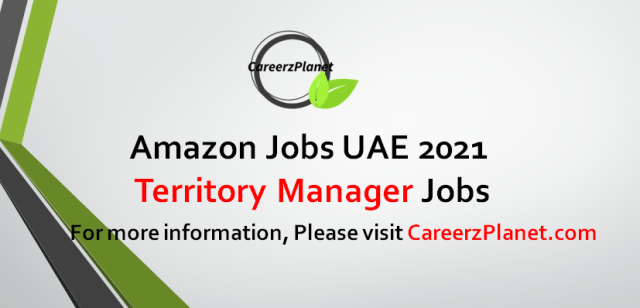 Territory Manager Jobs in UAE 14 Sep 2021  Apply at CareerzPlanet.com