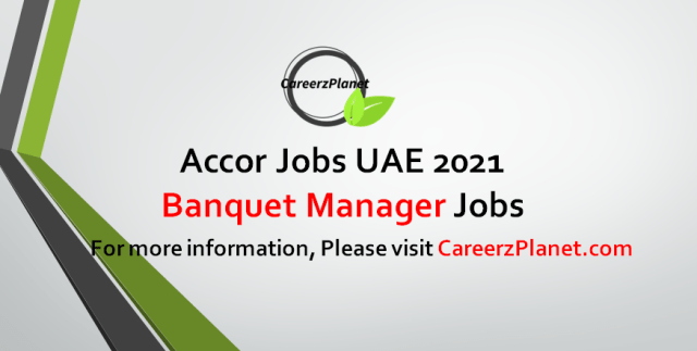 Banquet Manager Jobs in UAE 06 Sep 2021