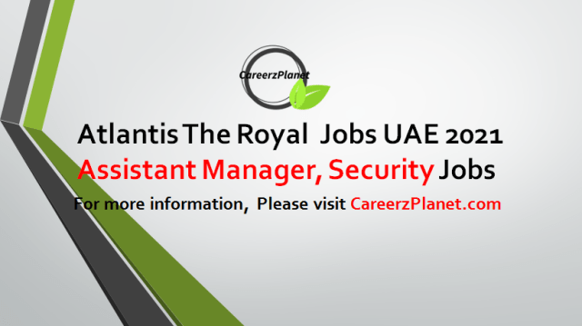 Assistant Manager, Security Jobs in Dubai UAE 05 Sep 2021