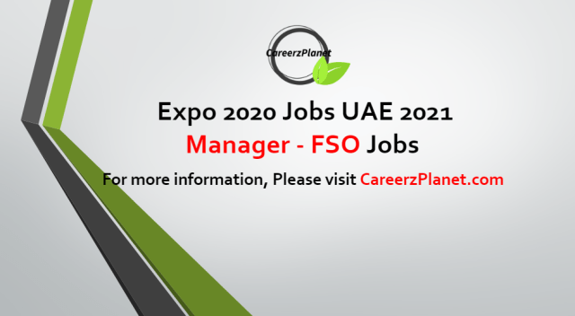 Manager - FSO Jobs in UAE 13 Sep 2021