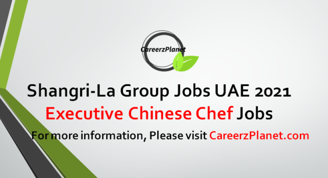 Executive Chinese Chef Jobs in UAE 30 Sep 2021