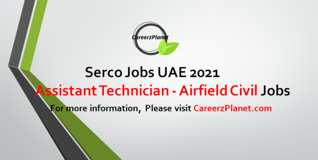 Assistant Technician - Airfield Civil Works/Painter Jobs in UAE 02 Sep 2021