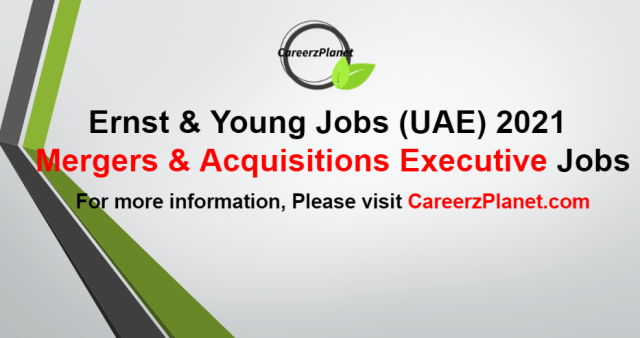 Mergers & Acquisitions Executive Jobs in UAE 07 Sep 2021