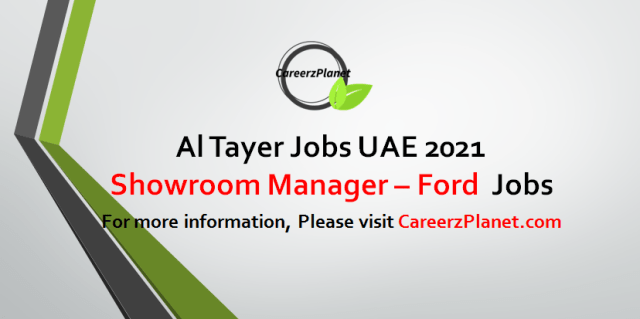 Showroom Manager - Ford Jobs in UAE 01  Sep  2021