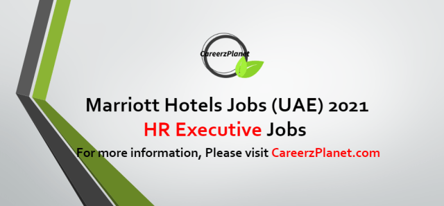 Human Resources Executive Jobs in UAE 11 Oct 2021