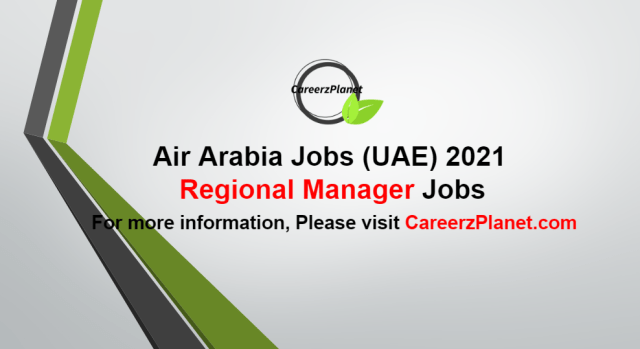 Regional Manager - Ground Operations Jobs in UAE 03 Oct  2021