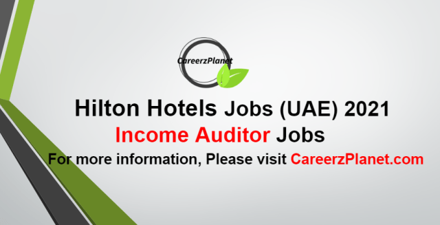 Income Auditor Jobs in UAE 09 Oct 2021