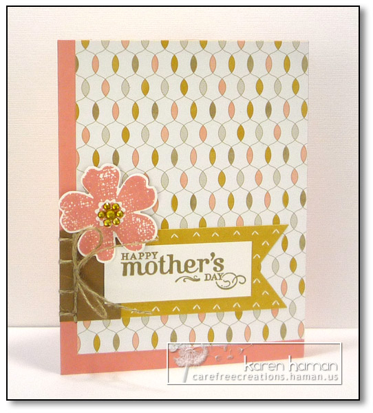 Mother's Day - by karen @ carefree creations