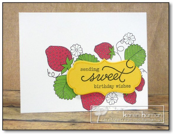 Sweet Strawberry Birthday - by karen @ carefree creations