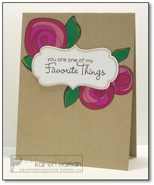 You Are My Favorite Thing   by karen @ carefree creations