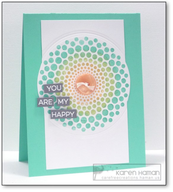 You Are My Happy | by karen @ carefree creations