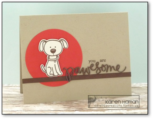 You Are Pawesome | by karen h @ carefree creations