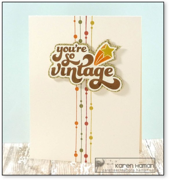 You're so Vintage | by karen h @ carefree creations