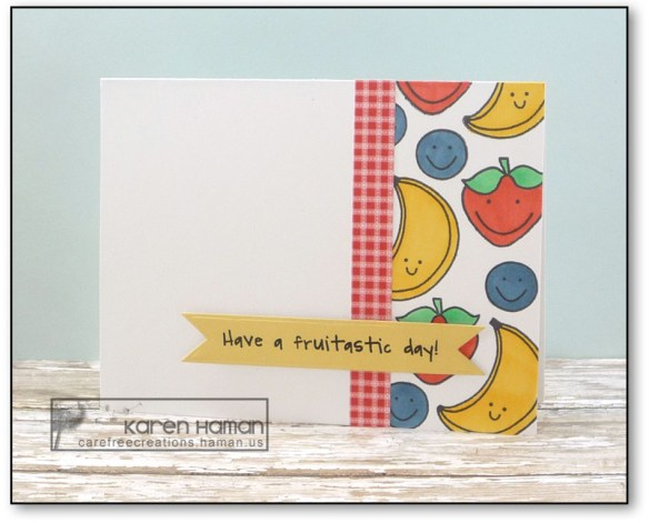 Have a Fruitastic Day with green | by karen h @ carefree creations