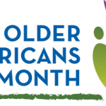 """Engage at Every Age!"" for Older Americans Month"
