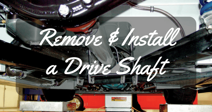 Remove a Drive Shaft for Maintenance