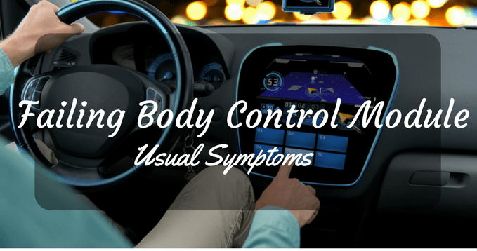 Usual Symptoms Of Failing Body Control Module Bcm You Should Knowrhcaremycars: Location Of 2004 Impala Body Control Module At Gmaili.net
