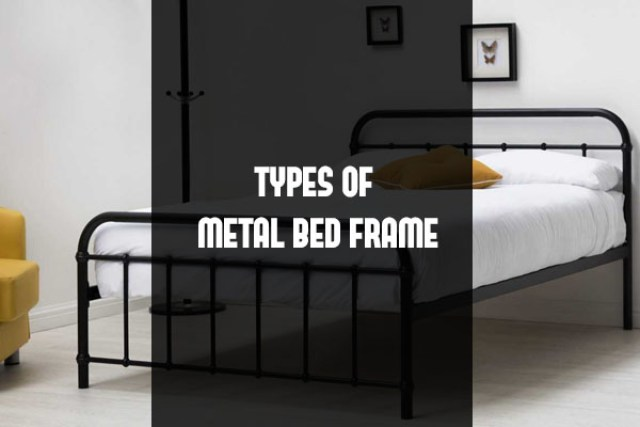 Top 4 types of metal bed frames review 2018 carenician for Different styles of bed frames