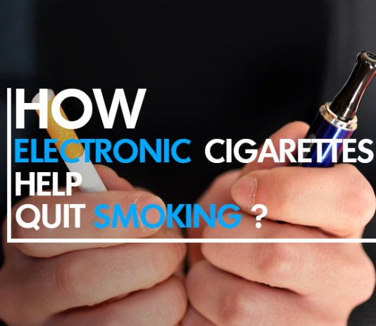 How Electronic Cigarettes Help Quit Smoking