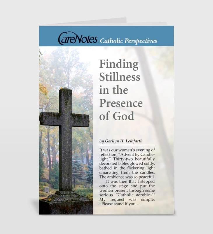 Finding Stillness in the Presence of God