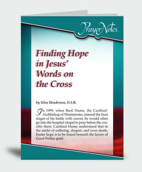 Finding Hope in Jesus' Words on the Cross