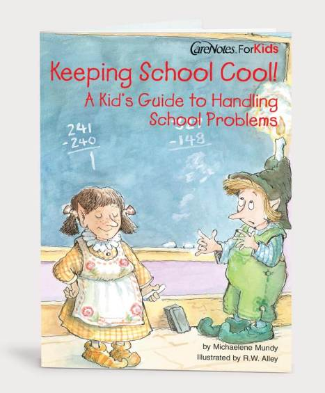 Keeping School Cool! A Kid's Guide to Handling School Problems