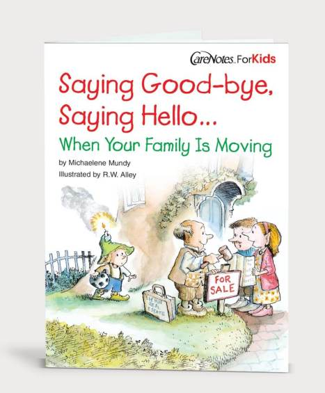 Saying Goodbye, Saying Hello When Your Family Is Moving