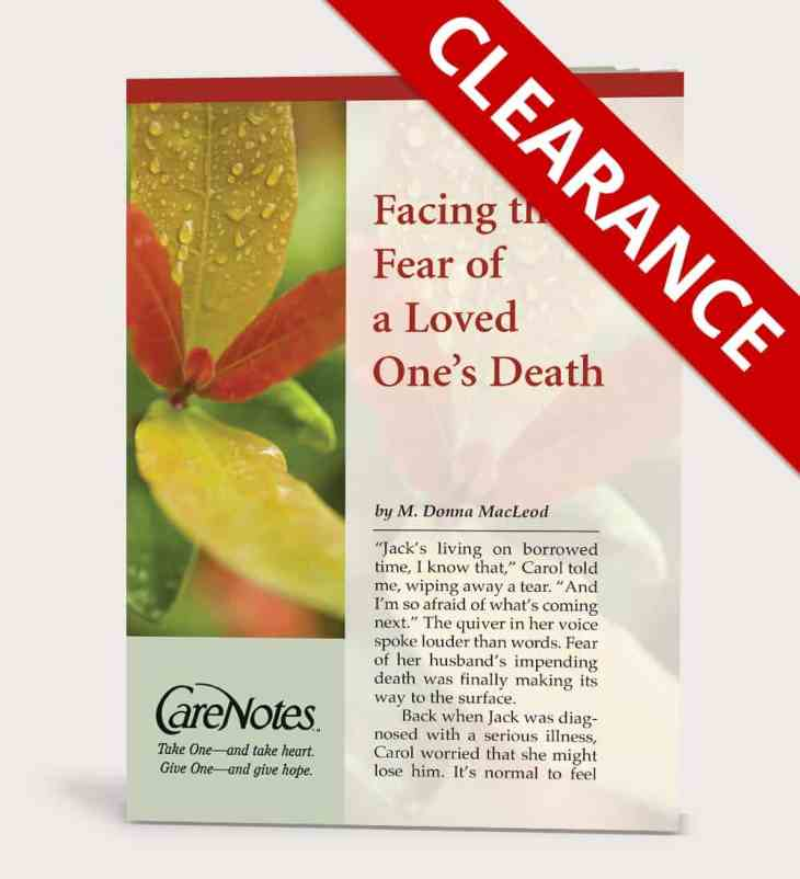 Facing the Fear of a Loved One's Death