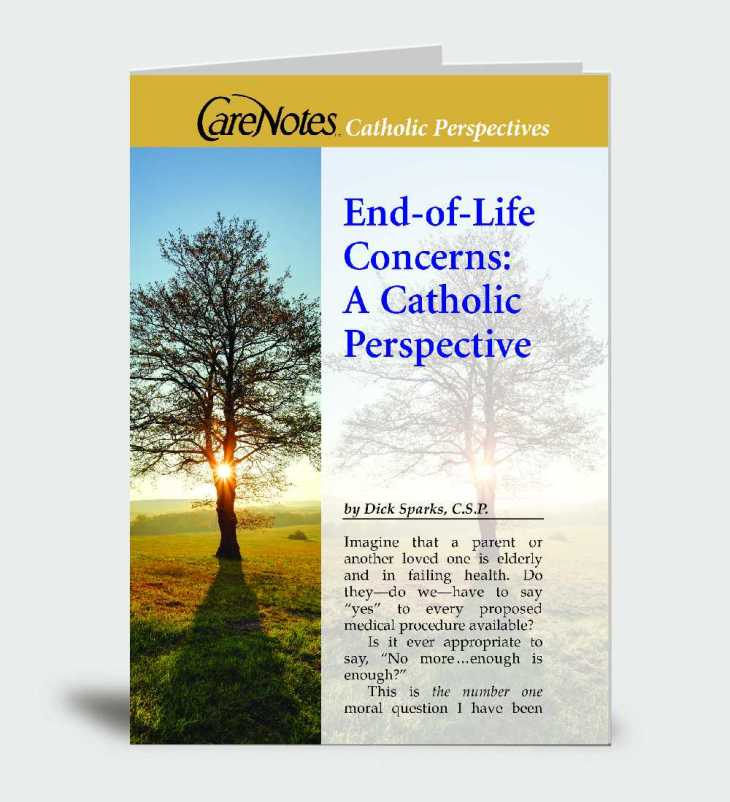 End-of-Life Concerns: A Catholic Perspective