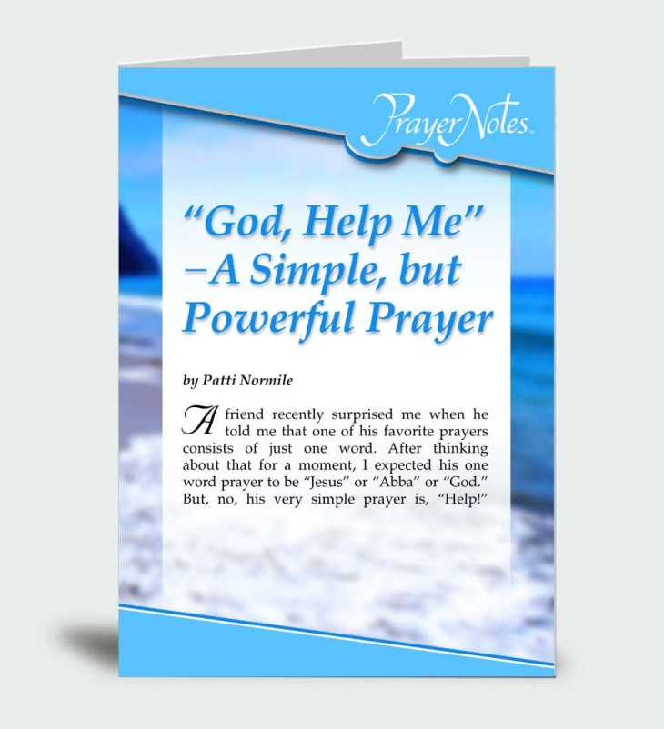 """God, Help Me"" – A Simple but Powerful Prayer"