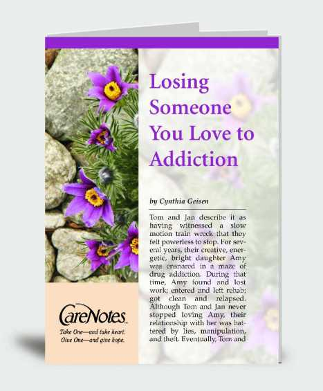 Losing Someone You Love to Addiction