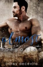 Almost Forgotten (Broken Men Chronicles, #2)
