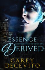 Essence Derived (Essence Extracted, #1)
