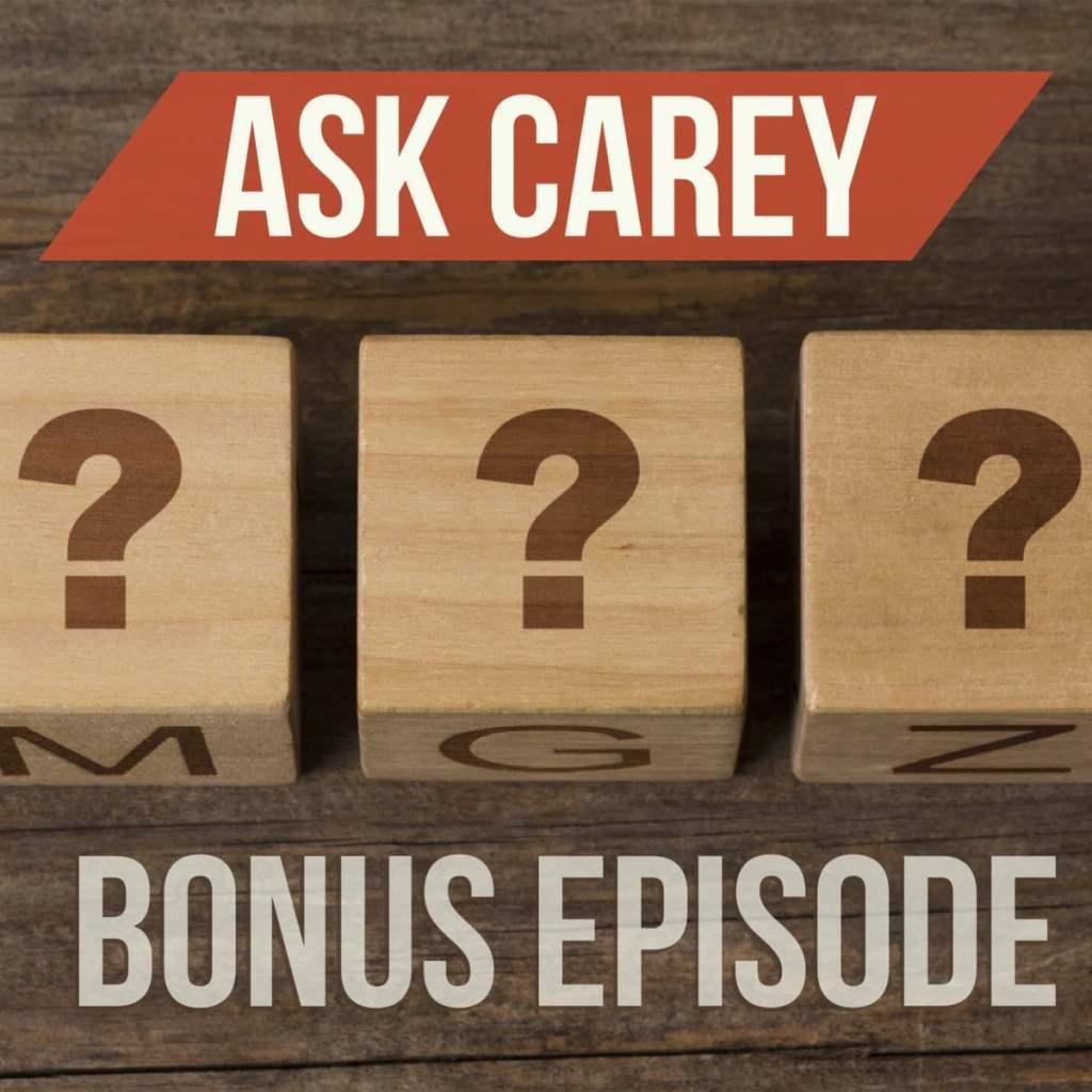 Ask Carey