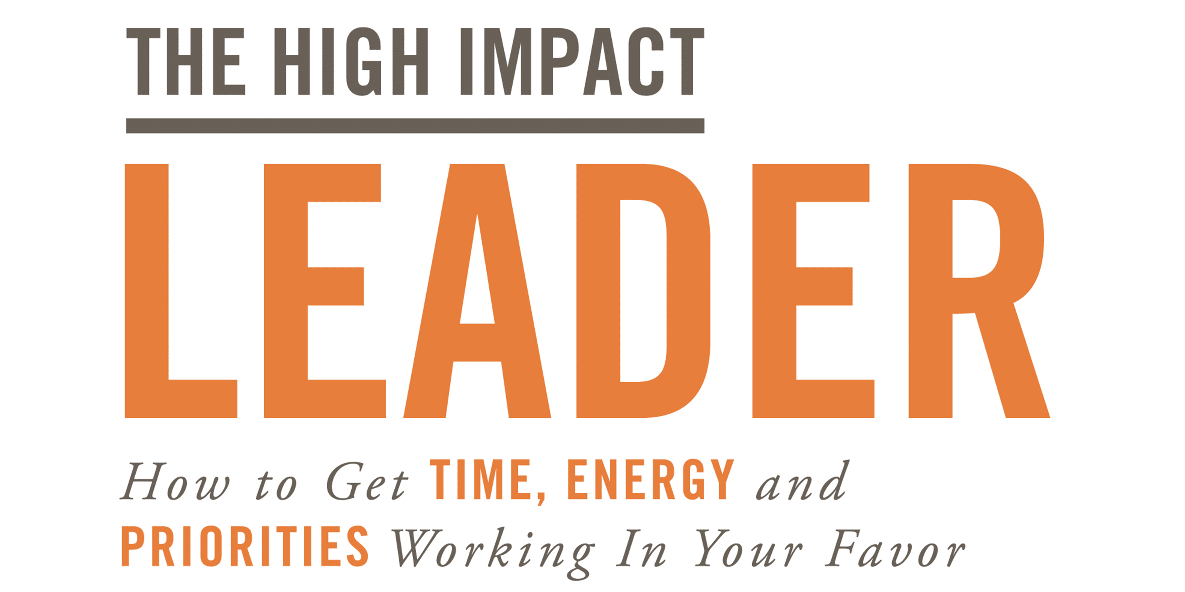 Missed the High Impact Leader Launch?