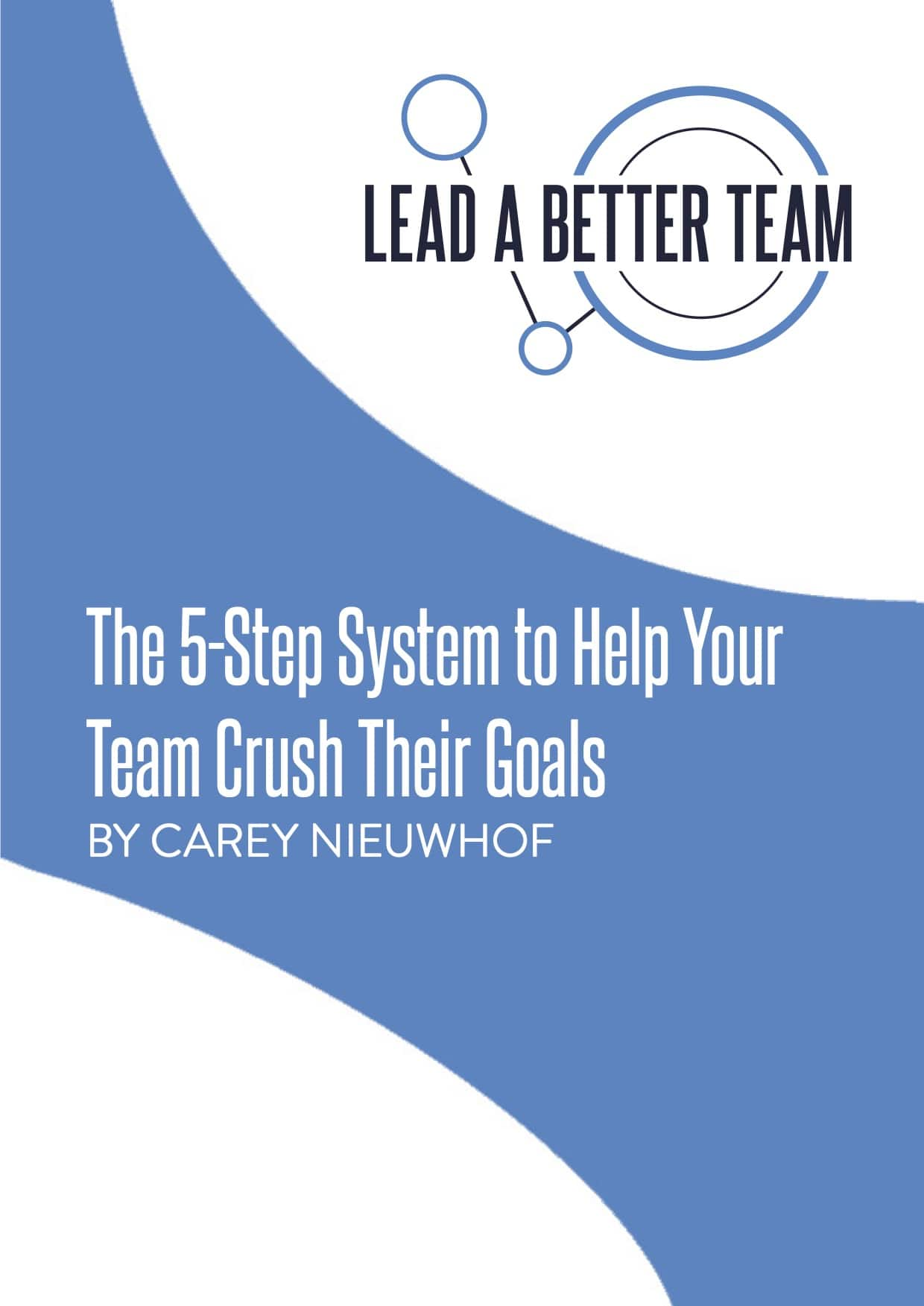 The Five-Step System to Help Your Team Crush Their Goals v3